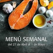 Menú Semanal del 27 de Abril al 1 de Mayo