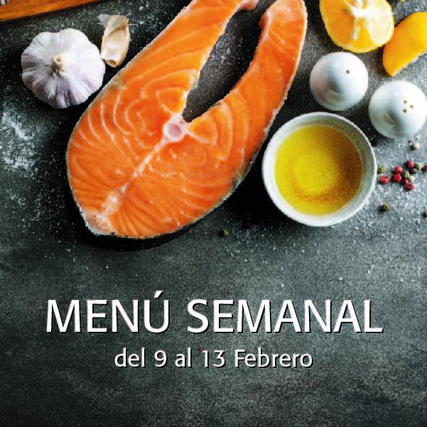 Menú Semanal. Del 9 al 13 Febrero