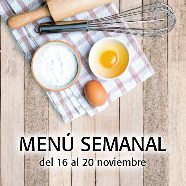 Menú Semanal del 16 al 20 noviembre