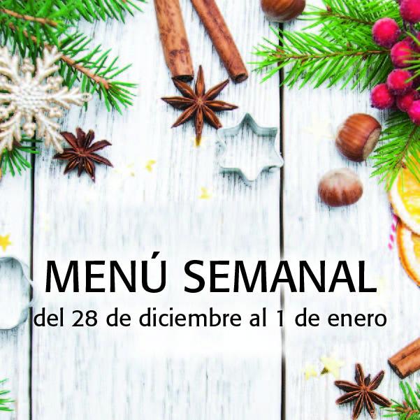 Menú Semanal del 28 de diciembre al 1 de enero