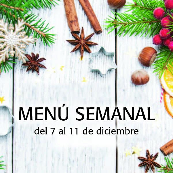 Menú Semanal del 7 al 11 de diciembre