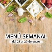 Menú Semanal del 25 al 29 de enero