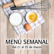 Menú Semanal del 21 al 25 de marzo