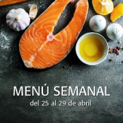 Menú Semanal del 25 al 29 de abril