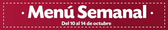 Menú Semanal del 10 al 14 de octubre
