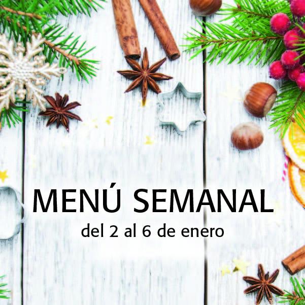 Menú Semanal del 2 al 6 de enero