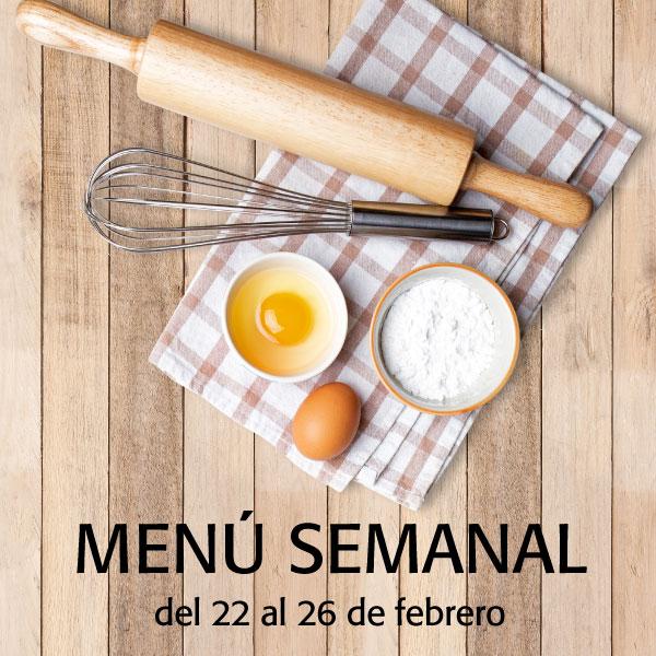 Menú semanal del 22 al 26 de febrero