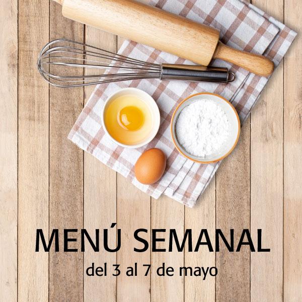 Menú semanal del 3 al 7 de mayo