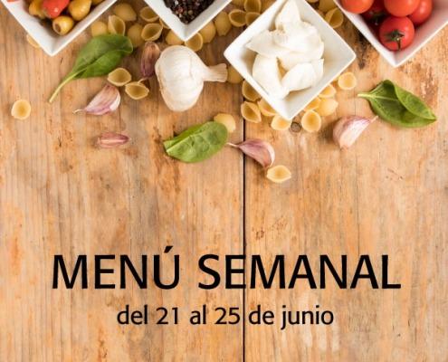 menú semanal del 21 al 25 de junio