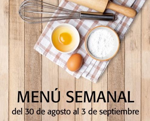 Menú semanal del 30 de agosto al 3 de septiembre